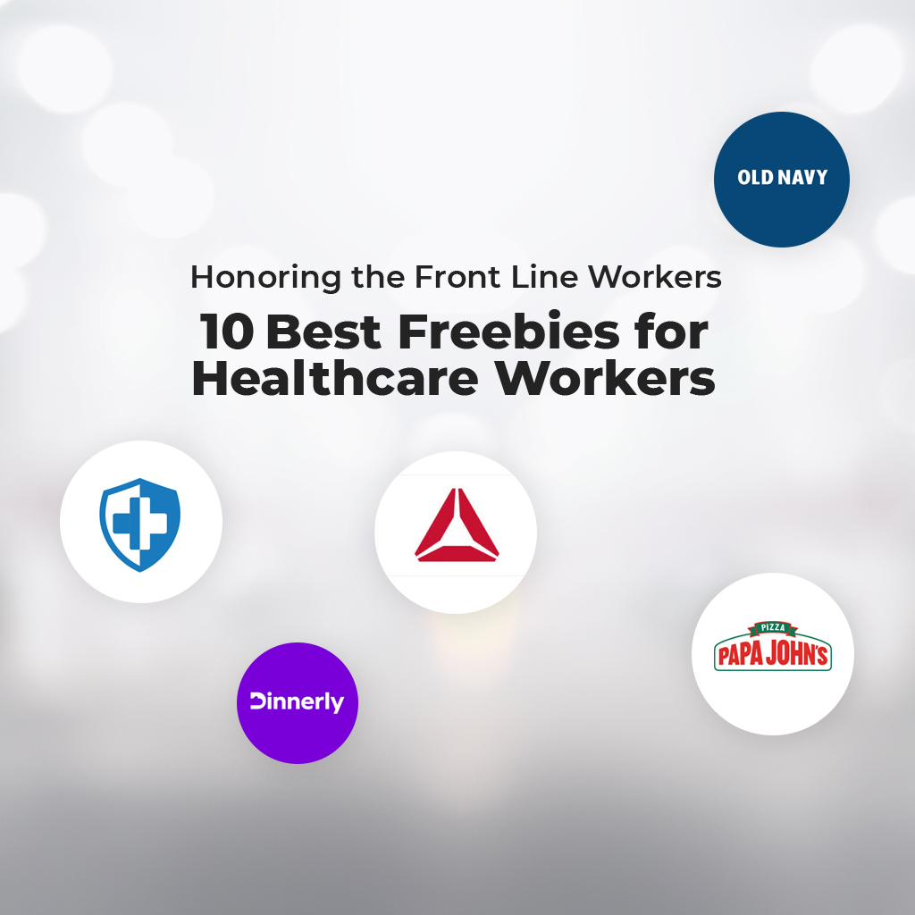 Honoring the Front Line Workers 10 Best Freebies for Healthcare Workers