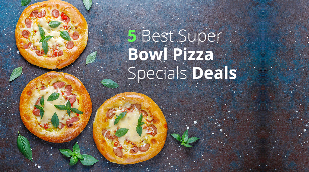 5 Best Super Bowl Pizza Specials Deals🍕