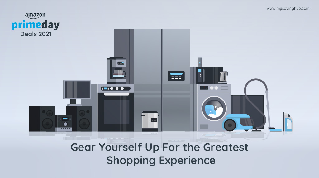 Amazon Prime Day Deals 2021: Gear Yourself Up For the Greatest Shopping Experience