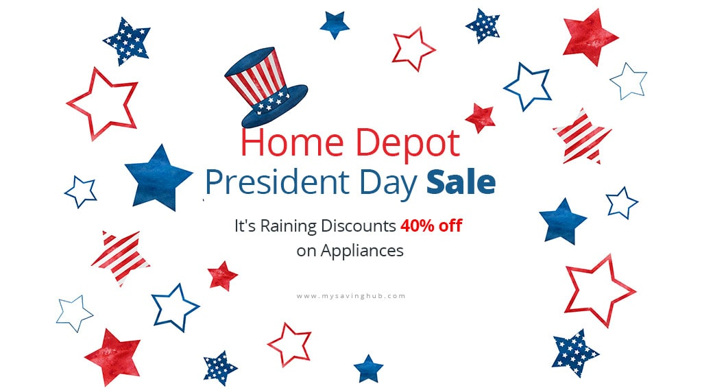 home depot presidents day sale