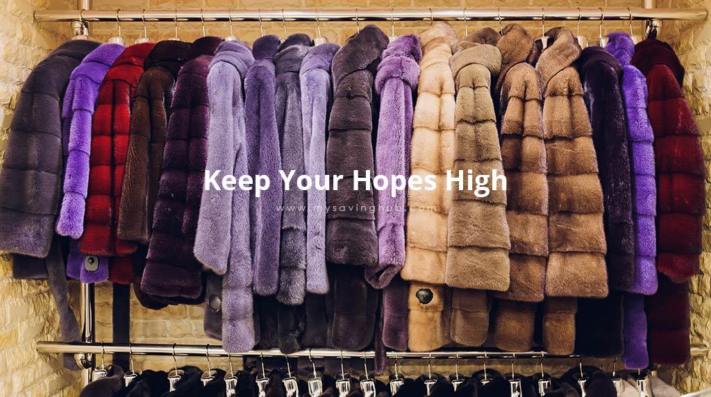 keep your hopes high