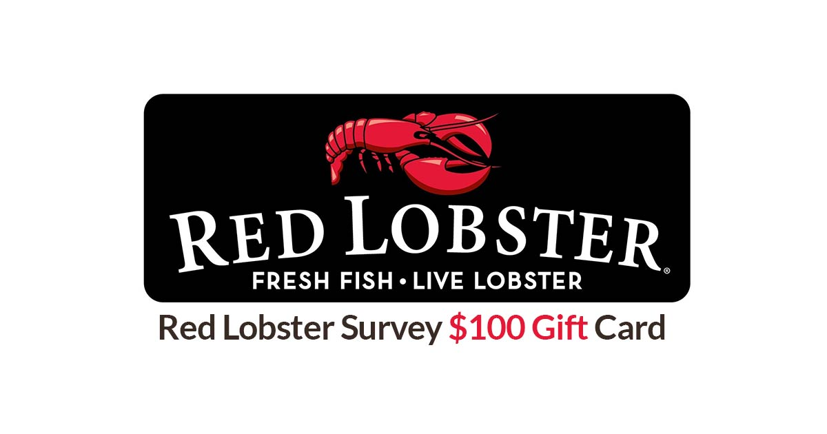 red lobster survey $100 gift card