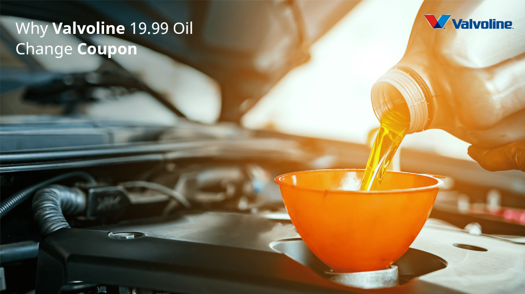 valvoline 19.99 oil change coupon
