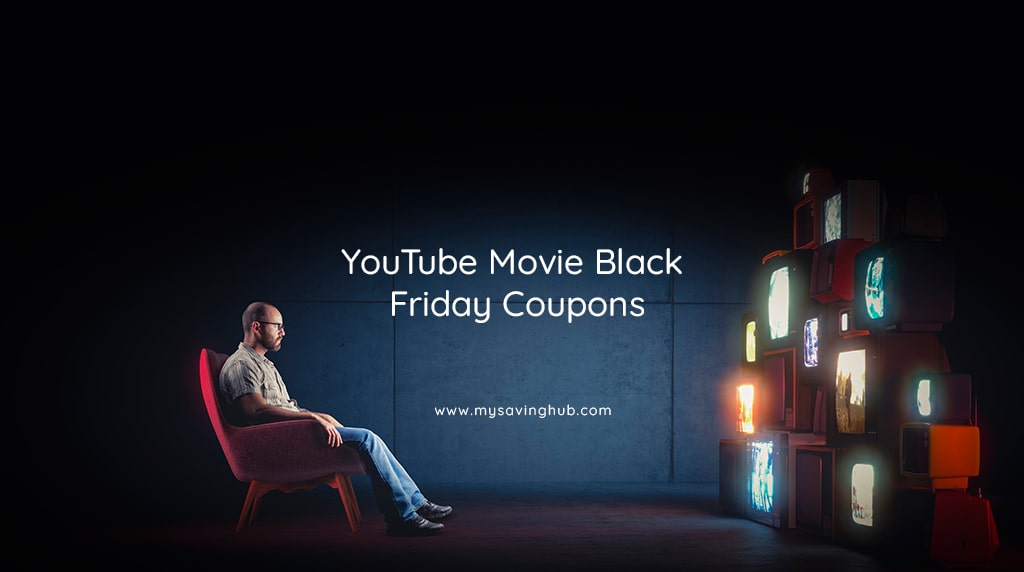 youtube movie coupon black friday