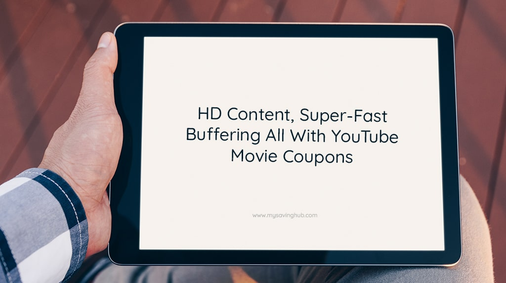 youtube movie coupon hd content